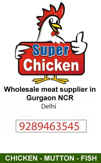 Super Chicken Suppliers Gurgaon NCR Haryana